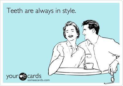 Τα δόντια είναι πάντα της μόδας