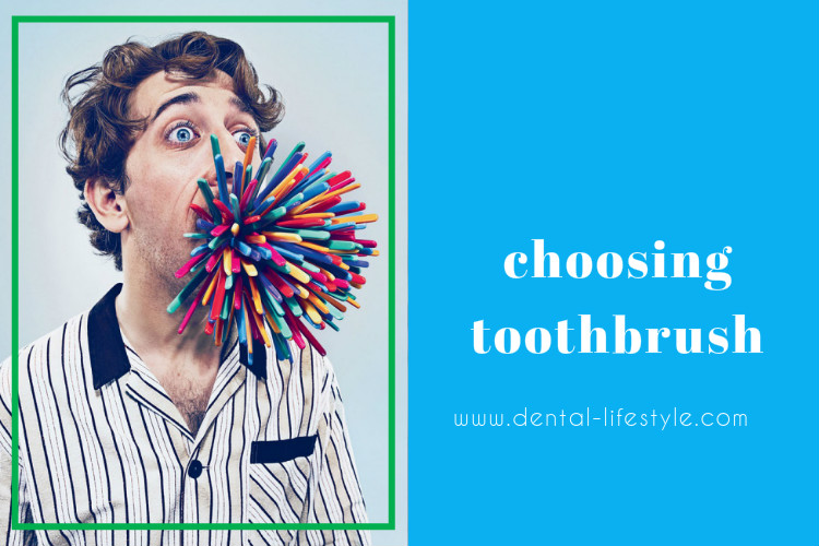Choosing a toothbrush