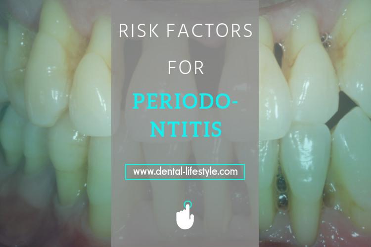 Periodontal diseases-risk factors
